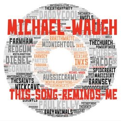 Michael Waugh - This Song Reminds Me
