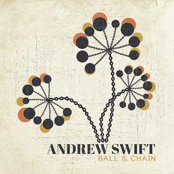 Andrew Swift - Ball & Chain