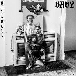 KILL BELL - Baby