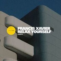 Francis Xavier  - Relax Yourself