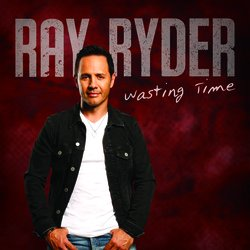 Ray Ryder - Wasting Time