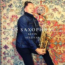 Kevin Sullivan - No Saxophone