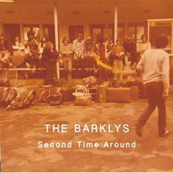 The Barklys - Second Time Around - Internet Download