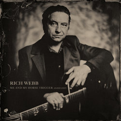 Rich Webb - Me and my Horse Trigger (Radio Edit)