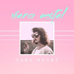 Viera Motel - Take Heart