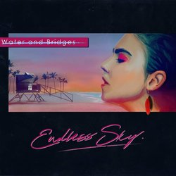 Water And Bridges - Endless Sky (feat. Mark Spence of Royal Chant) - Internet Download