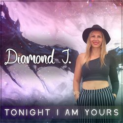 Diamond J - Tonight I Am Yours