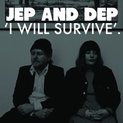 Jep and Dep - I Will Survive - Internet Download