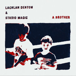 Lachlan Denton & Studio Magic - The Time We Had