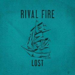 Rival Fire - Lost