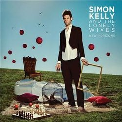 Simon Kelly and The Lonely Wives - Another Disaster