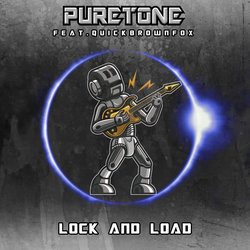 Puretone feat. QuickBrownFox - Lock and Load