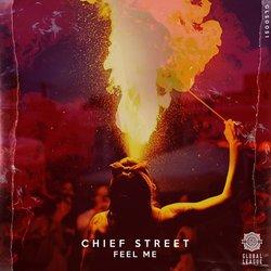 Chief Street - Feel Me - Internet Download