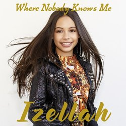 Izellah - Where Nobody Knows Me