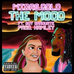 Midas.Gold - The Mood ft. Boy Graduate - Internet Download
