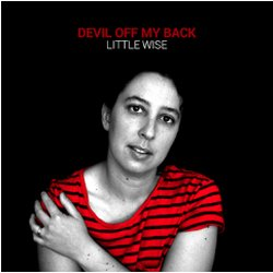Little Wise - Devil off my Back - Internet Download