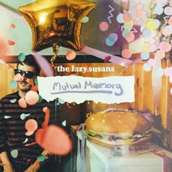The Lazy Susans - Mutual Memory
