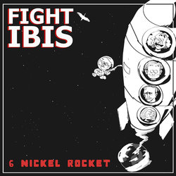 Fight Ibis - 6 Nickel Rocket - Internet Download