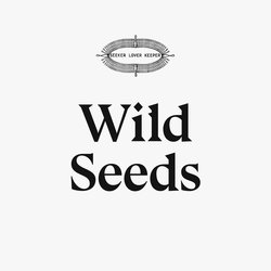 Seeker Lover Keeper - Wild Seeds
