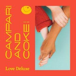 Love Deluxe - Campri & Coke - Internet Download