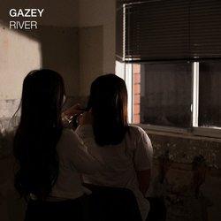 Gazey - River - Internet Download