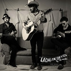Lachlan Bryan & The Wildes - Take It Out On Me