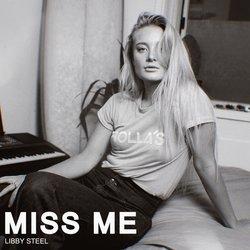 Libby Steel - Miss Me