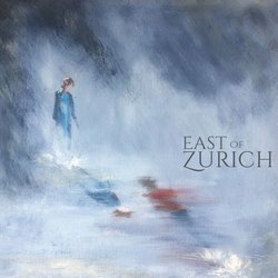 East of Zurich - Come and Find Me Now - Internet Download