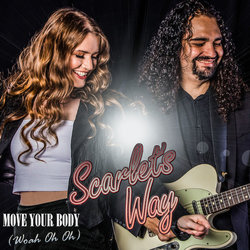 Scarlet's Way - Move Your Body (Woah Oh Oh)