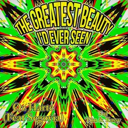 Oz Harte - The Greatest Beauty I'd Ever Seen (Feat. Segoyia) - Internet Download