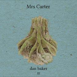 dan baker - Mrs Carter - Internet Download