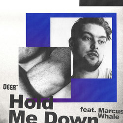 Deer - Hold Me Down (feat. Marcus Whale)