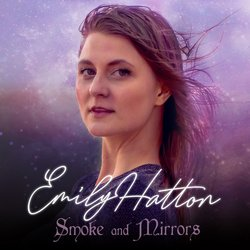 Emily Hatton - Smoke And Mirrors - Internet Download