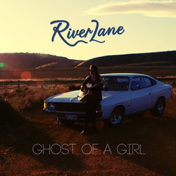 River Lane  - Ghost Of A Girl - Internet Download