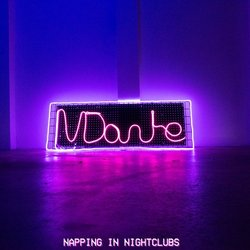 IV Dante - Napping In Night Clubs - Internet Download