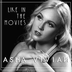 Asha Vivian - Like In The Movies