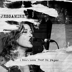 Jessamine - I Don't Look Good On Paper - Internet Download