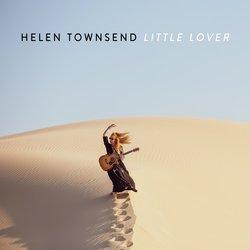 Helen Townsend - Little Lover