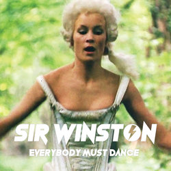 Sir Winston - Everybody Must Dance (David Bowie Eyes Remix)  - Internet Download