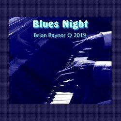 Brian Raynor - Blues Night - Internet Download