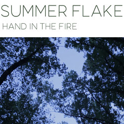 Summer Flake - Hand In The Fire - Internet Download
