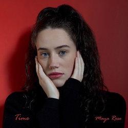 Maya Rose  - Time