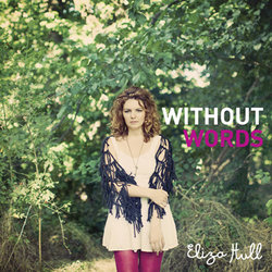 Eliza Hull - Without Words