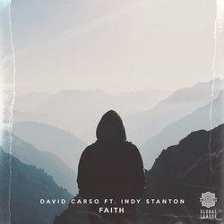 David Carso - Faith feat. Indy Stanton - Internet Download