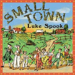 Luke Spook - Small Town