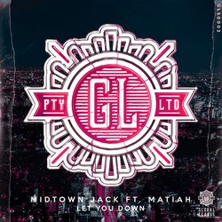 Midtown Jack - Let You Down feat. Matiah