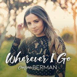 Chelsea Berman - Wherever I Go - Internet Download