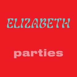 Elizabeth - Parties