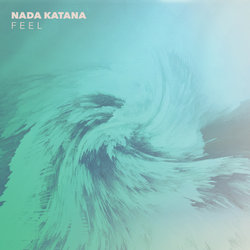 NADA KATANA - Feel - Internet Download