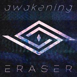 ERASER - Awakening